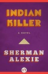 Indian Killer: A Novel