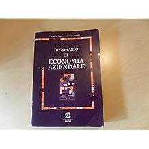 95436c9a81 Dizionario di economia aziendale. Per le Scuole superiori