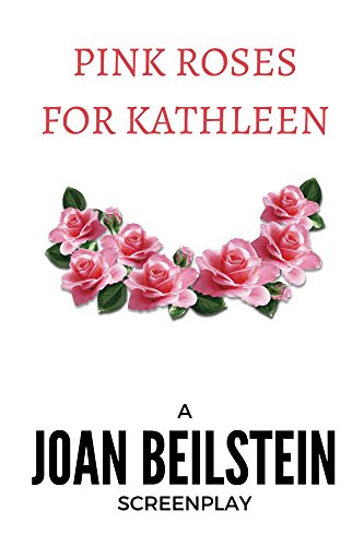 Pink Roses for Kathleen (English Edition)