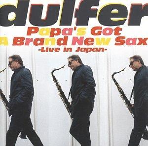 Hans Dulfer - Papa's got a brand new sax