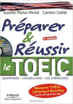 Prparer et russir le nouveau TOEIC : Listening and Reading (1Cdrom) de Suzette Marko-Michel,Carleen Caillat ( 18 octobre 2007 )