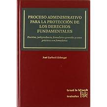 Proceso administrativo para la protección de los derechos fundamentales