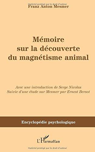 Mémoire sur le découverte du magnétisme animal (1779)