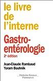 Le livre de l'interne : Gastro-enterologie