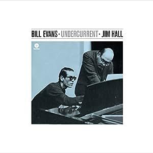 Evans Bill/Hall Jim/ Undercurrent