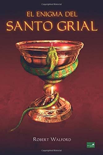 El Enigma del Santo Grial por Robert Walford