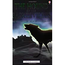 The Hound of the Baskervilles: From the Story by Arthur Conan Doyle (Usborne classics)