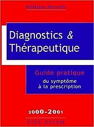 Diagnostics et thérapeutiques. Guide pratique du symptôme à la prescription, 2000-2001