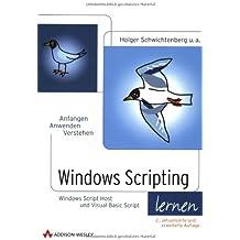 Windows Scripting lernen, 2., aktualisierte und erweiterte Auflage, m. CD-ROM