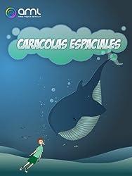 Caracolas Espaciales (Caracolas Mágicas nº 3) (Spanish Edition)