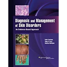 Diagnosis & Management of Skin Disorders: An Evidence Based Approach