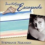 Songtexte von Stephanie Nakasian - Invitation to an Escapade
