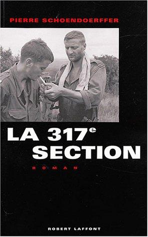 La 317e section par Pierre Schoendoerffer