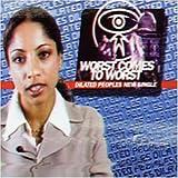Worst Comes to Worst [Vinyl Single]