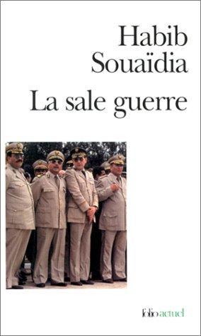 La Sale Guerre par Habib Souaïdia