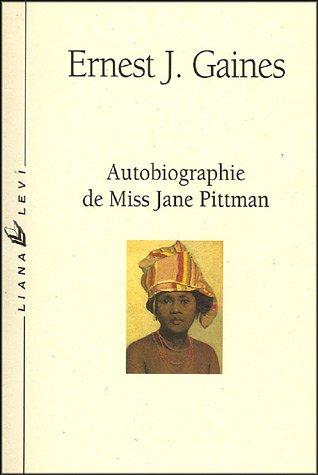Autobiographie De Miss Jane Pittman [Pdf/ePub] eBook