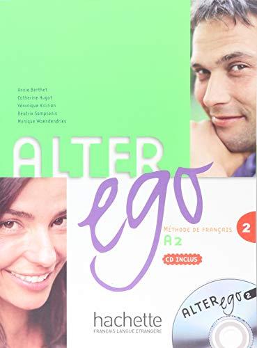 Alter ego livre de l'élève per le scuole superiori con cd audio: alter ego 2 livre de l'élève (+ cd)