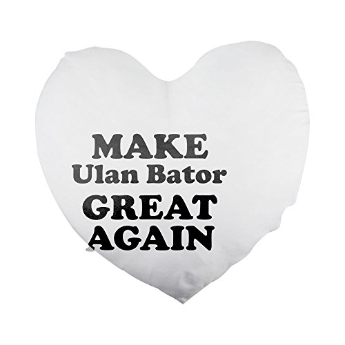 MAKE Ulan Bator GREAT AGAIN Heart Shaped Pillow Cover