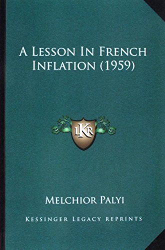 A Lesson in French Inflation (1959)