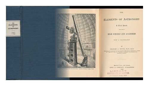 The Elements of Astronomy : a Textbook for High Schools and Academies : with a Uranography par Charles Augustus (1834-1908) Young
