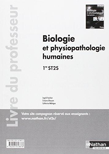 Biologie et physiopathologie humaines - 1re ST2S - Livre du professeur par (Broché)