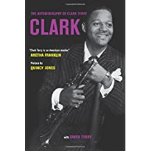 Clark – The Autobiography of Clark Terry