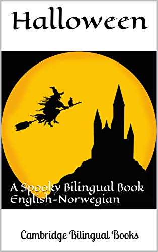 Halloween: A Spooky Bilingual Book English-Norwegian (Norwegian Edition)