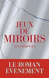"""Afficher """"Jeux de miroirs"""""""