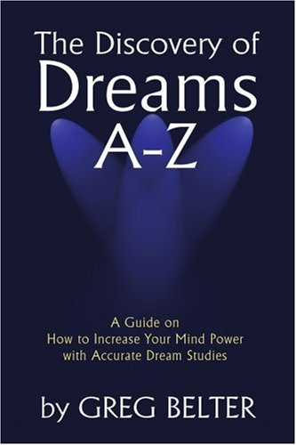 The Discovery of Dreams A-Z