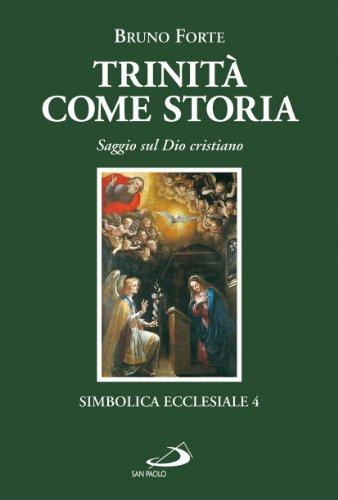 Trinità come storia. Saggio sul Dio cristiano