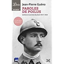 Paroles de poilus : Lettres et carnets du front (1914-1918)