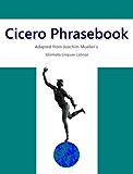 Cicero Phrasebook (English Edition)