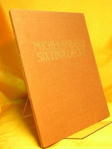 Die Decke der Sixtinischen Kapelle : Michelangelo. (Michelangelo, Die Decke)