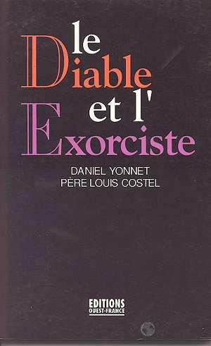 Le diable et l'exorciste : [nouvelles] par Yonnet