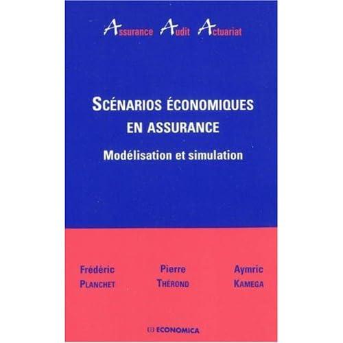 Scenarios Economiques en Assurance - Modélisation et Simulation