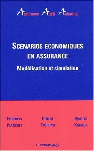 Scénarios économiques en assurance : Modélisation et simulation por Frédéric Planchet