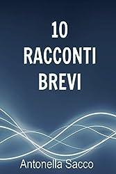 10 racconti brevi (Italian Edition)