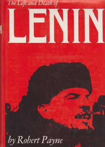 Life and Death of Lenin