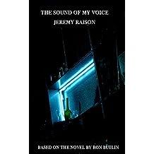 The Sound Of My Voice by Jeremy Raison (2014-08-29)