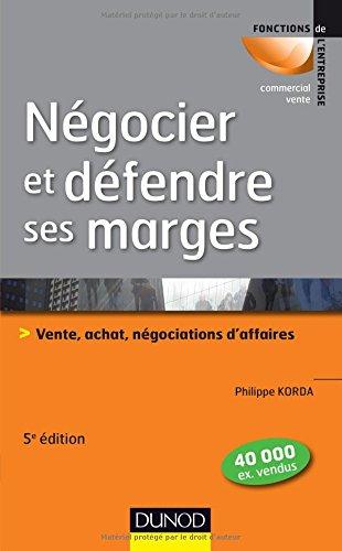 negocier-et-defendre-ses-marges-5e-ed-vente-achatnegociations-daffaires-fonctions-de-lentreprise