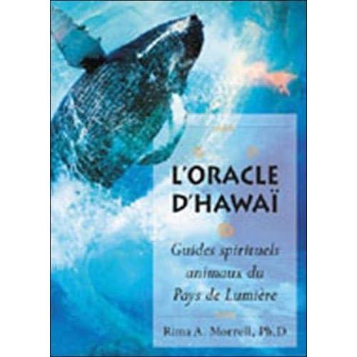 L'Oracle d'Hawaï : Guides spirituels animaux du Pays de Lumière