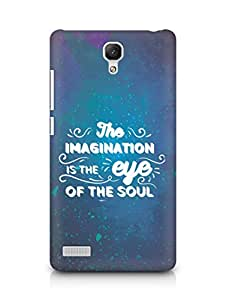 Amez The Imagination is the Eye of the Soul Back Cover For Xiaomi Redmi Note
