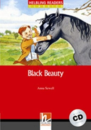 Black Beauty (inkl 1 CD) (Helbling Readers Fiction)