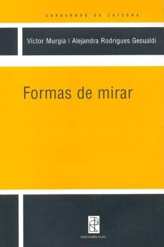 Descargar Libro Formas de Mirar de Unknown