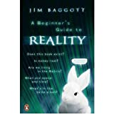[ABEGINNER'S GUIDE TO REALITY BY BAGGOTT, JIM]PAPERBACK