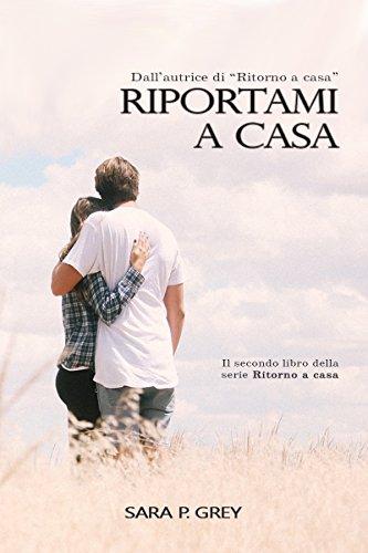 scaricare ebook gratis Riportami a casa (Ritorno a casa Vol. 2) PDF Epub