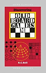 Discovering Old Board Games (Shire Discovering, Band 182)