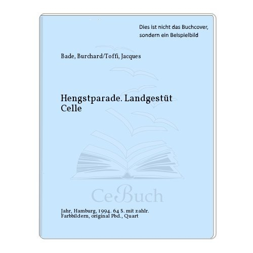 Hengstparade Landgestüt Celle