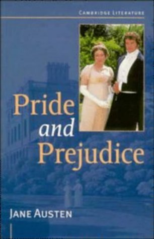 Pride and Prejudice (Cambridge Literature) by Jane Austen (1996-11-13)