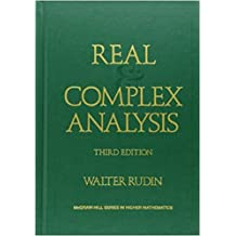 Real and Complex Analysis (International Series in Pure & Applied Mathematics) by Walter Rudin (1986-09-01)